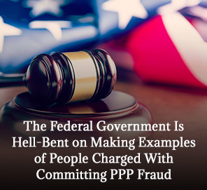 Gavel and American Fraud Representing the Justice on PPP Fraud Cases